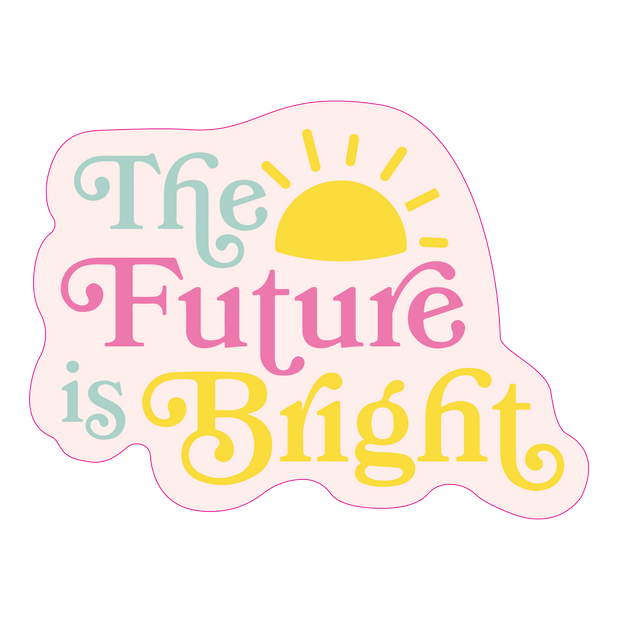 Stickers - Future Is Bright Sticker