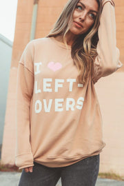 Sweatshirt - I Heart Leftovers Sweatshirt
