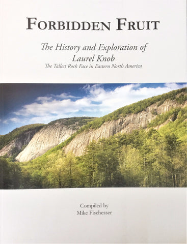 SOLD OUT - Forbidden Fruit: The History and Exploration of Laurel Knob