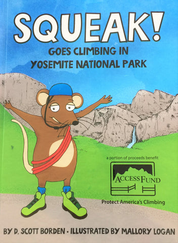 Squeak Goes Climbing in Yosemite!