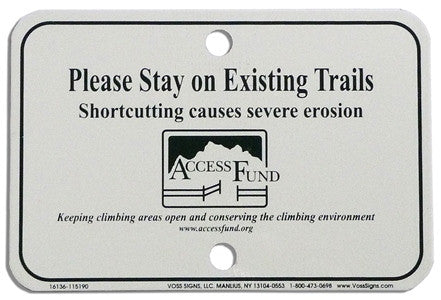 Stay on Existing Trails Sign
