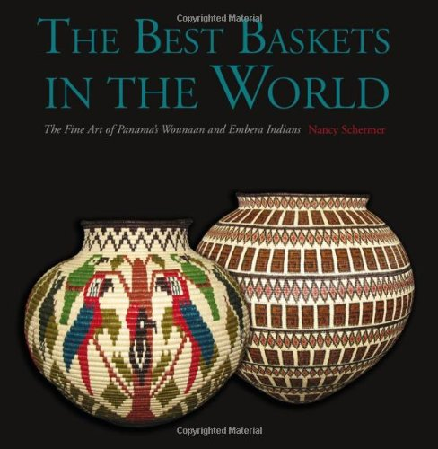 The Best Baskets in the World - The Fine Art of Panama's Wounaan and Embera Indians