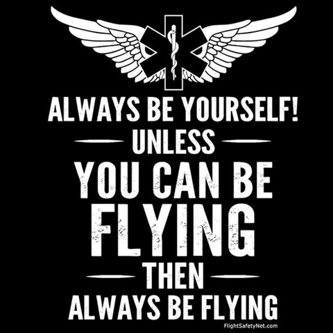 Always Be Flying Air Medical Wings T-shirt