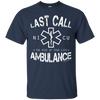 Image of Last Call Ambulance Ultra Cotton T-Shirt