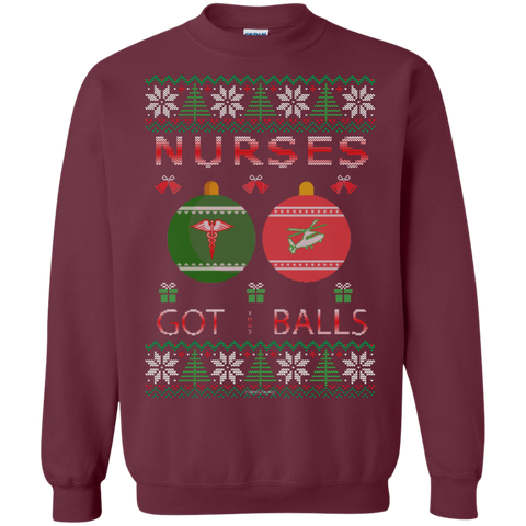 Nurses Got Balls Ugly Sweater Gildan Crewneck Pullover Sweatshirt  8 oz.