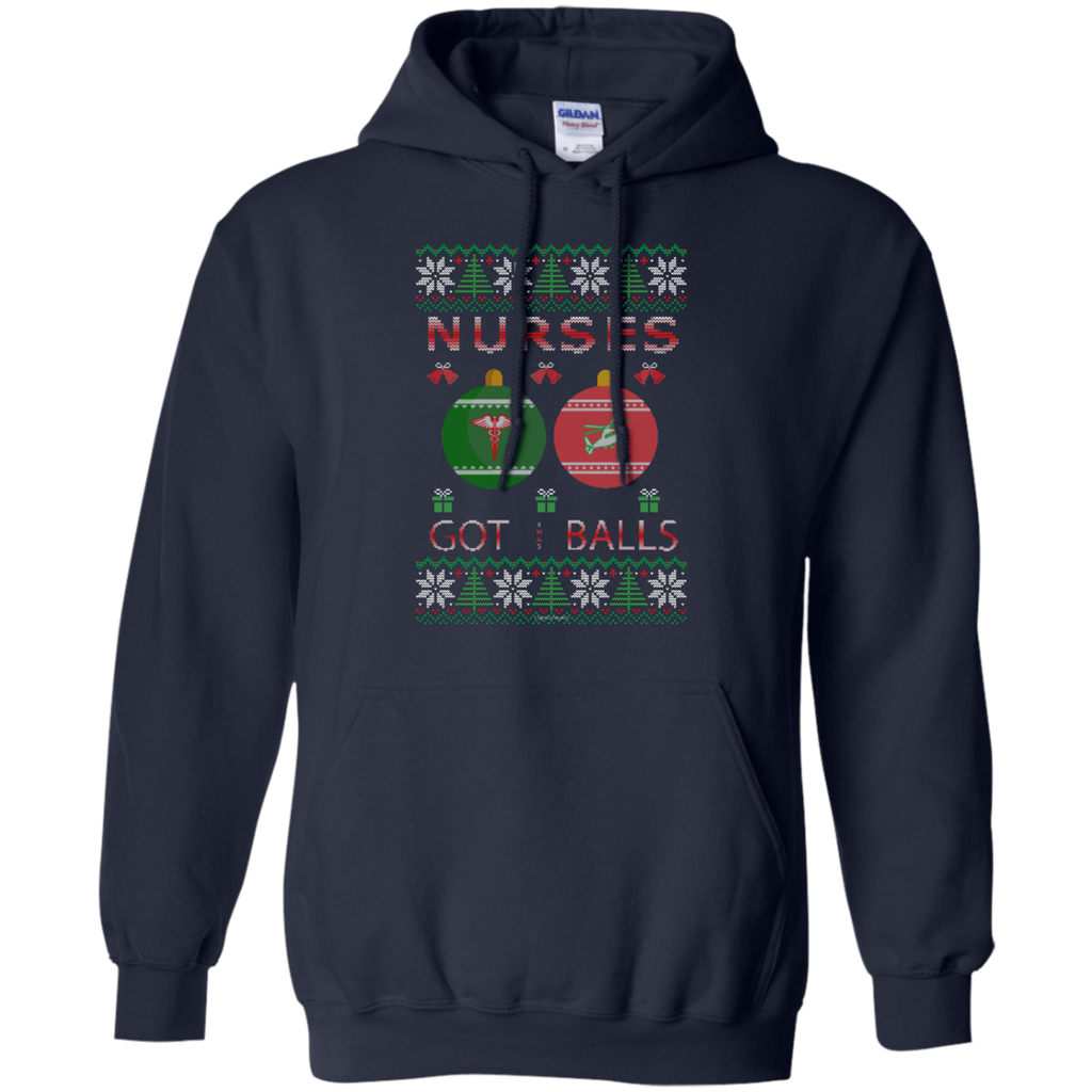 Nurses Got Balls Ugly Sweater Gildan Pullover Hoodie 8 oz.
