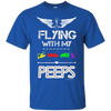 Image of Flyin' With My Peeps Ultra Cotton T-Shirt