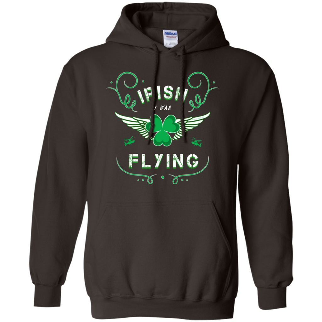 IRISH I Was FLYING Gildan Unisex Pullover Hoodie 8 oz.