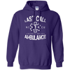 Image of Last Call Ambulance Heavyweight Pullover Hoodie 8 oz