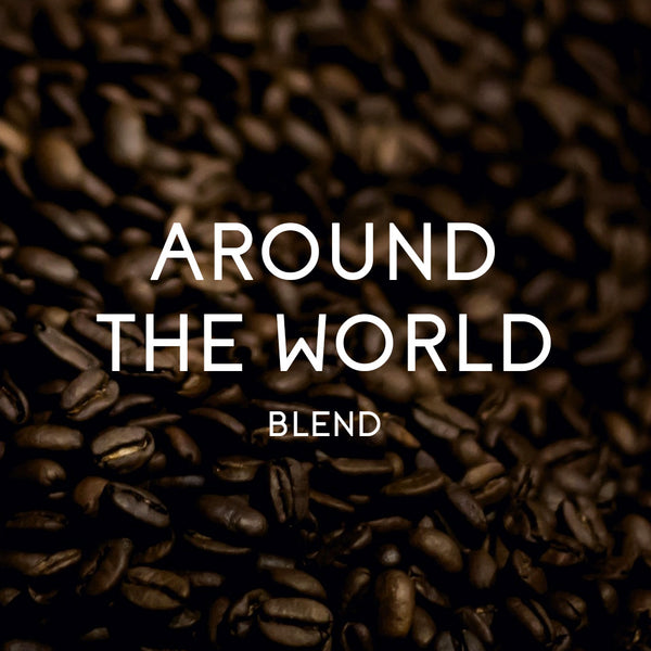 Around The World Blend - Organic & Fair Trade Certified