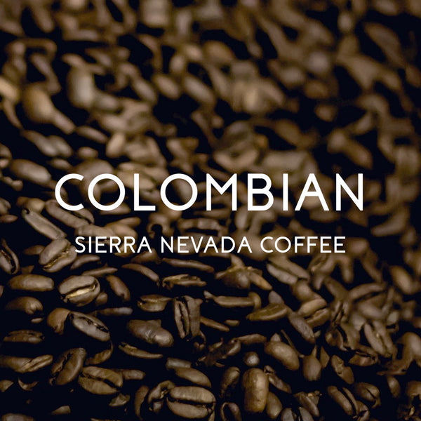Colombian Sierra Nevada Coffee - Organic, Fair Trade, and Rainforest Alliance Certified