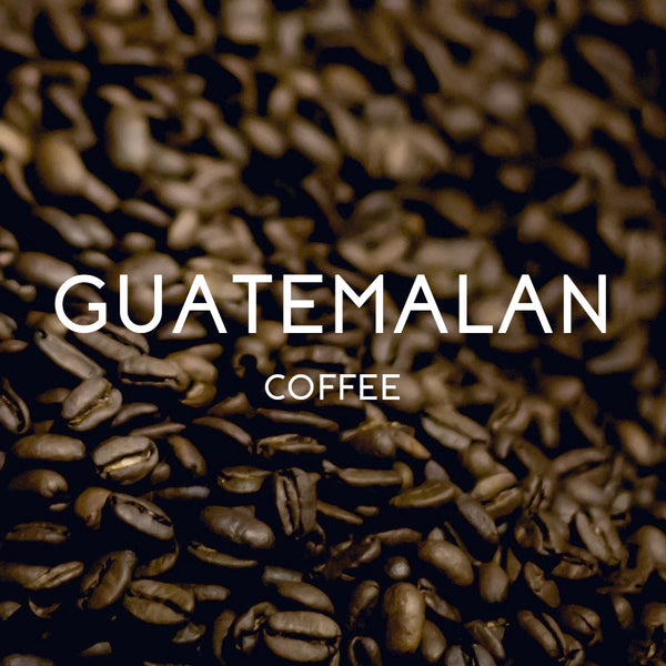 Guatemalan Coffee - Organic & Fair Trade Certified