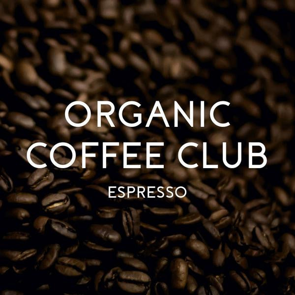 Organic Coffee Club Espresso Gift - Organic, Fair Trade, and Bird Friendly Certified