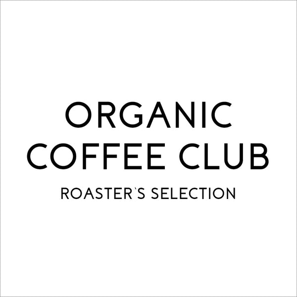 Organic Coffee Club's Roasters Selection - Organic, Fair Trade, and Bird Friendly Certified