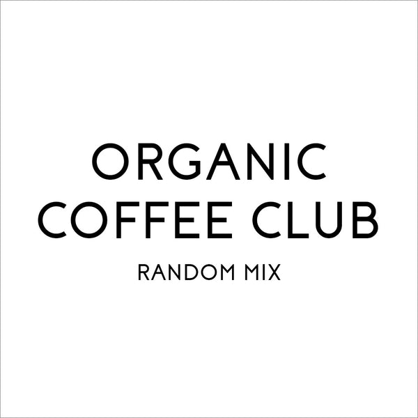 Organic Coffee Club's Random Mix - Organic, Fair Trade, and Bird Friendly Certified