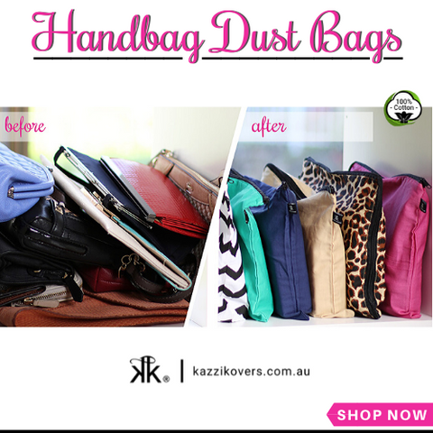 Handbag dust bags and organisation