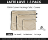 Latte Love (beige) cotton covers and packing cells. 3 Pack