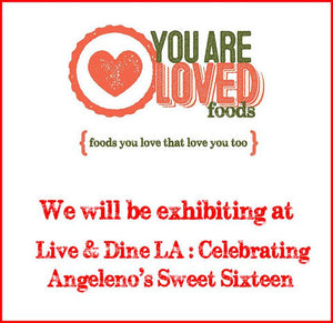 You Are Loved Foods at Angeleno's Live & Dine LA