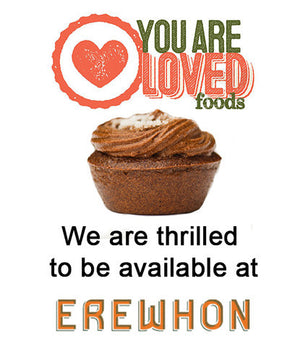 You Are Loved Foods in Erewhon Natural Foods Market!