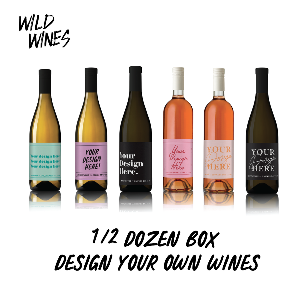 Design your own wine! Half Doz