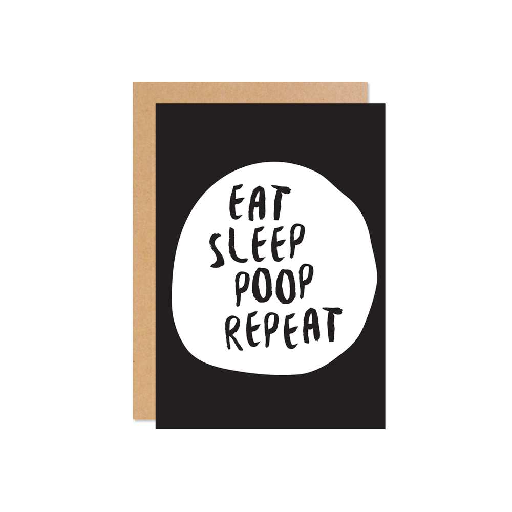 Eat sleep poop repeat - Colour