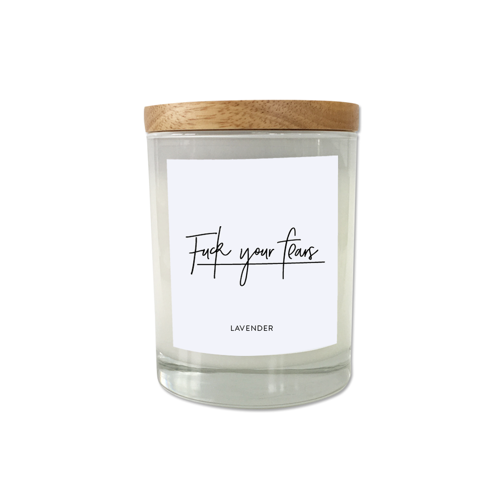 Fuck your fears - Anxiety Candle