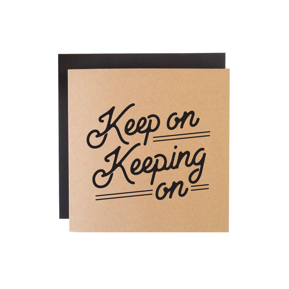Keep on Keeping
