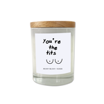 You're The Tits Candle