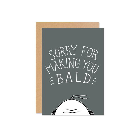 Sorry You're Bald