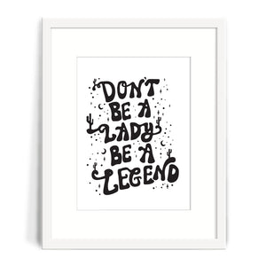 Lady Legend Print