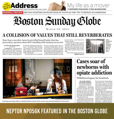 Neptor NP056K Featured in the Boston Globe (Mar.30.2014)