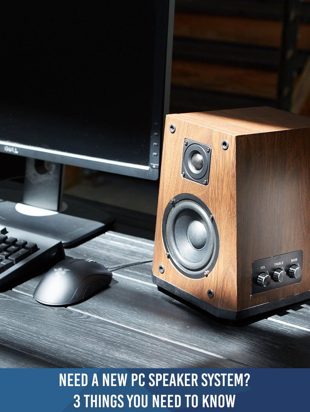 Need a New PC Speaker System? 3 Things You Need to Know