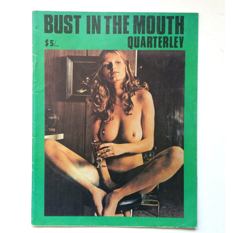 Bust in the Mouth Quarterly