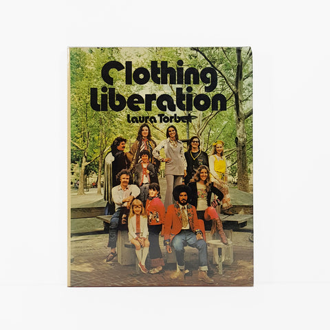 Clothing Liberation by Laura Torbet