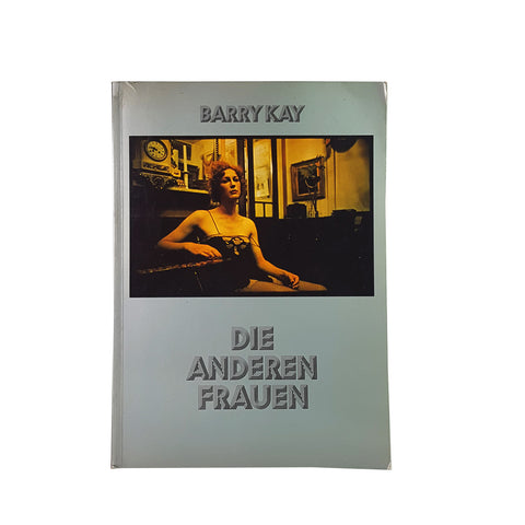 Die Anderen Frauen. The Other Women. By Barry Kay