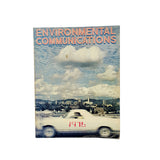 Environmental Communications 1976 by Anne Maile