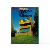 Houses Architects Design for Themselves