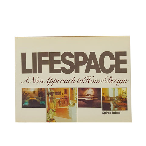 Lifespace: A New Approach to Home Design