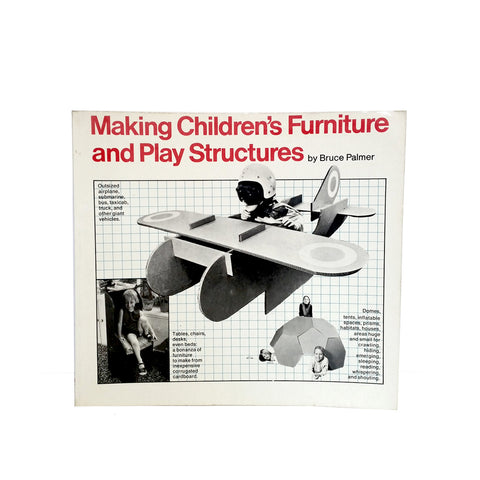 Making Children's Furniture and Play Structures