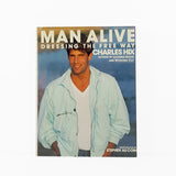 Man Alive: Dressing the Free Way