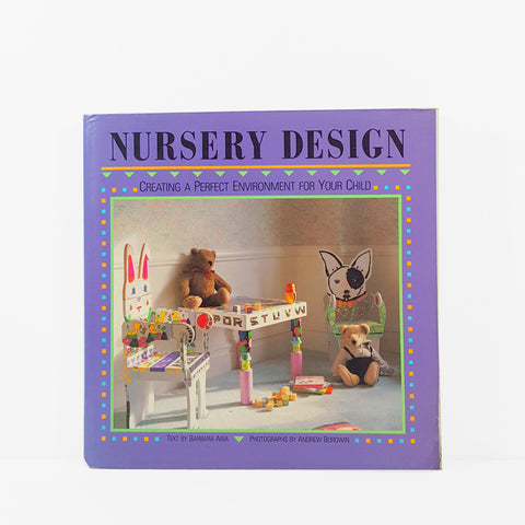 Nursery Design - Creating a perfect environment for your child