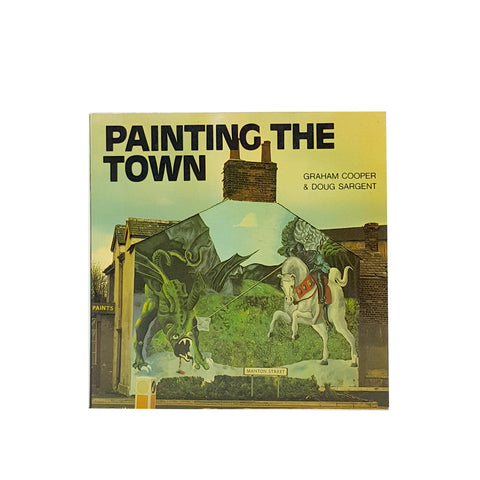 Painting the Town by Graham Cooper and Doug Sargent