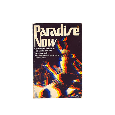 Paradise Now: Collective Creation of The Living Theatre