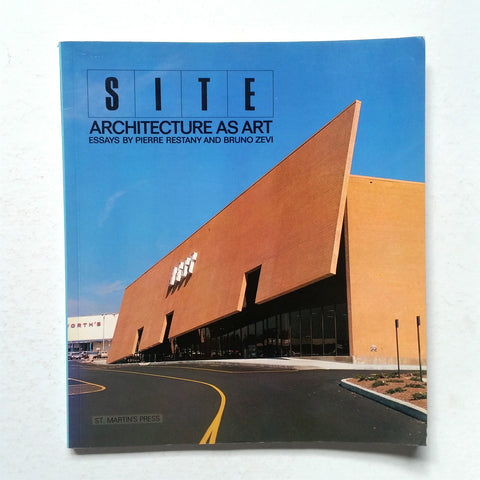 SITE: Architecture as Art