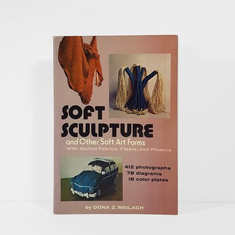 Soft Sculpture and other Soft Art Forms
