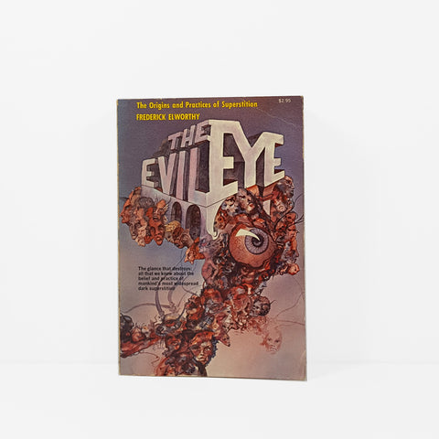 The Evil Eye by Frederick Elworthy.