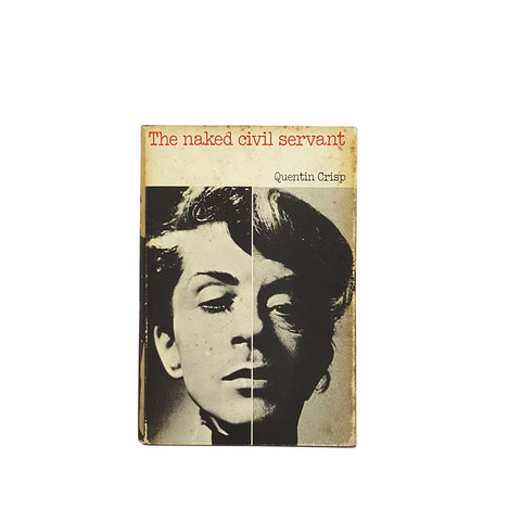 The Naked Civil Servant by Quentin Crisp