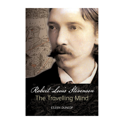 Robert Louis Stevenson: The Travelling Mind