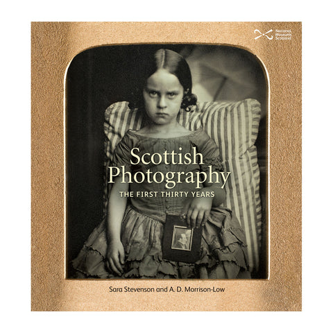 Scottish Photography: The First Thirty Years - Hardback
