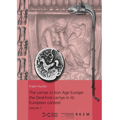 The Carnyx in Iron Age Europe